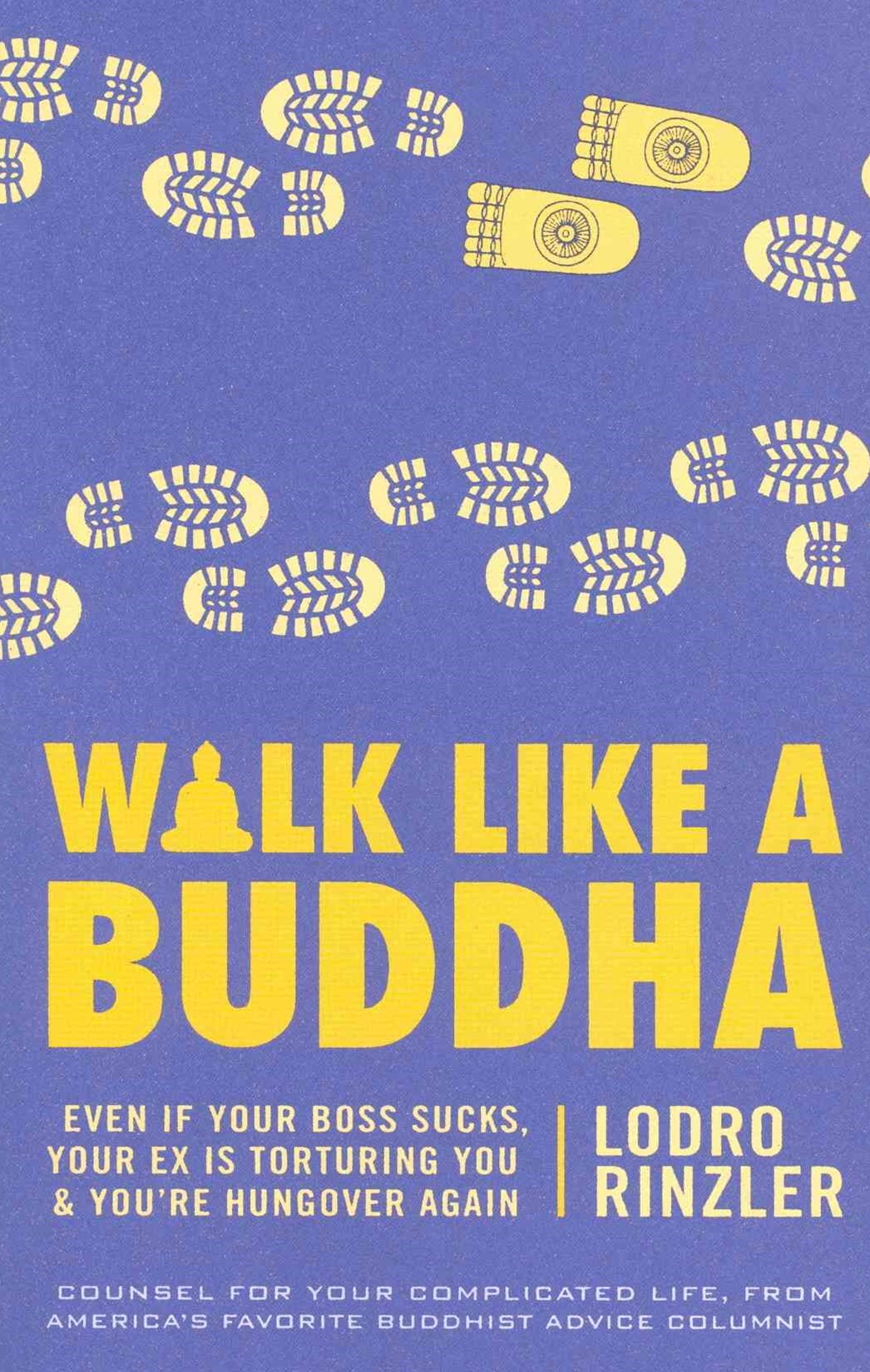 Walk Like a Buddha