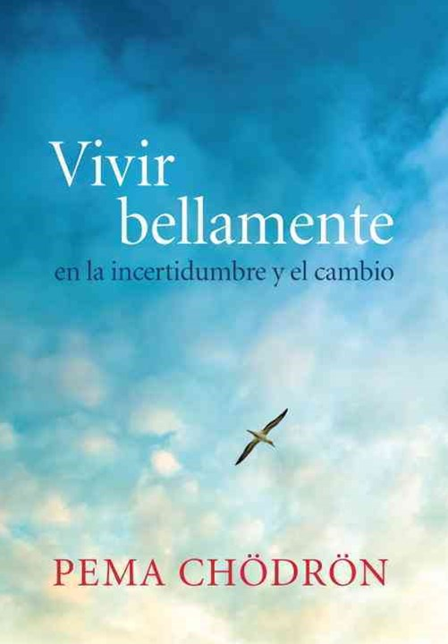 Vivir Bellamente (Living Beautifully)