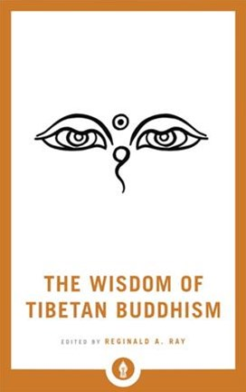 The Wisdom Of Tibetan Buddhism