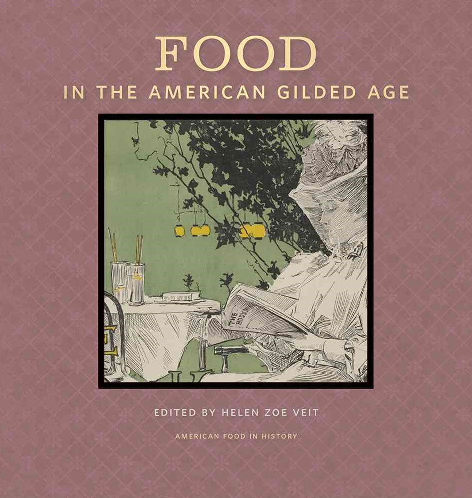 Food in the American Guilded Age