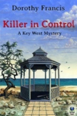 Killer in Control (A Key West Mystery)