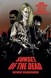 Sunset of the Dead by Anthony Giangregorio (9781611990782) - PaperBack - Horror & Paranormal Fiction