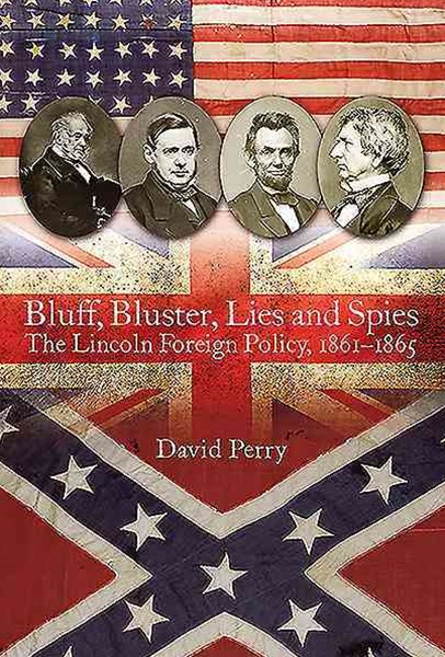 Bluff, Bluster, Lies and Spies