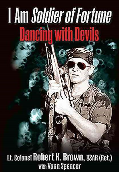 I Am Soldier of Fortune: Dancing with Devils