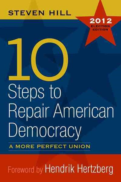 10 Steps to Repair American Democracy