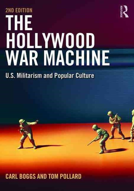 The Hollywood War Machine, Second Edition