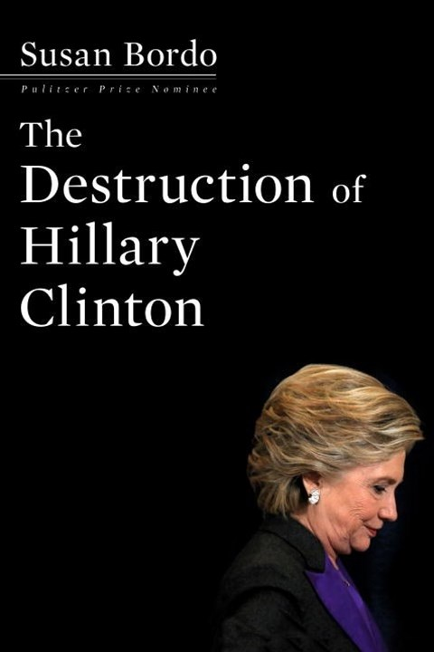 Destruction of Hillary Clinton
