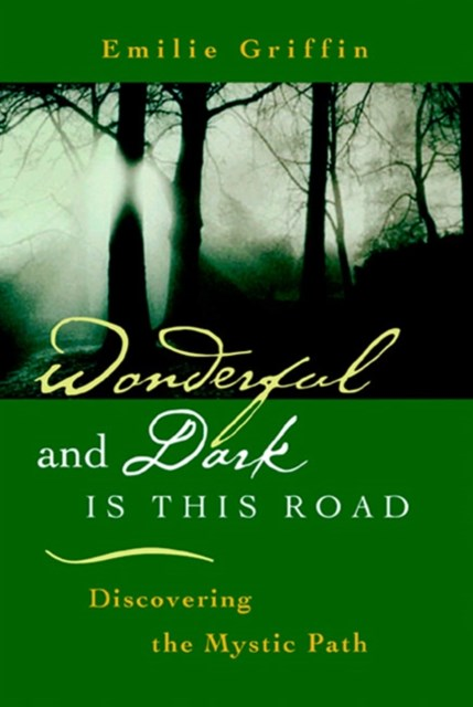 Wonderful and Dark is this Road