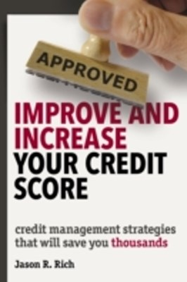 Improve and Increase Your Credit Score