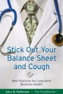 Stick Out Your Balance Sheet and Cough