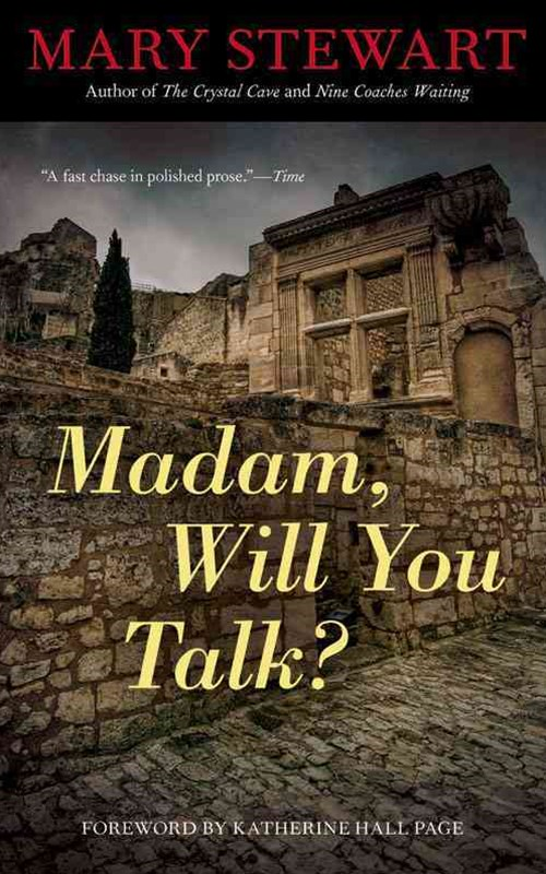 Madam, Will You Talk?