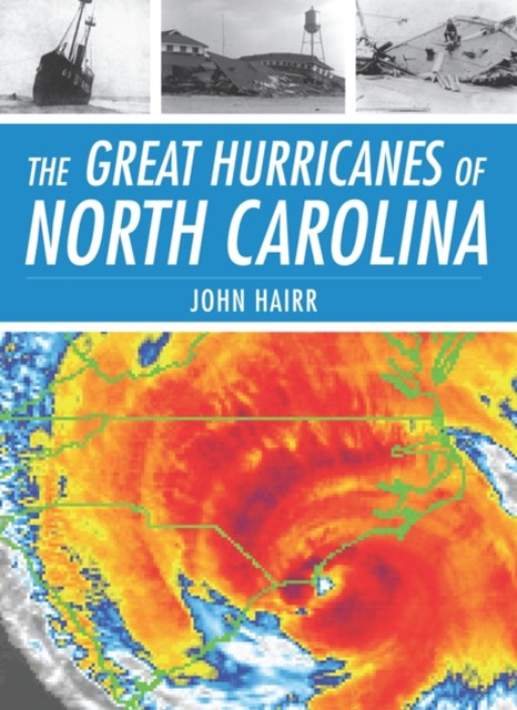 Great Hurricanes of North Carolina, The
