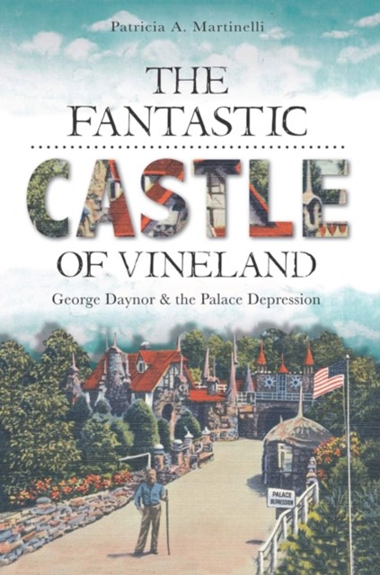 Fantastic Castle of Vineland, The