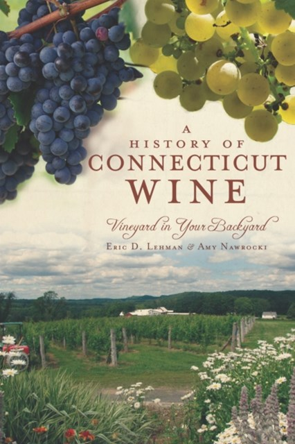 History of Connecticut Wine
