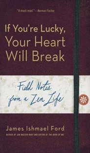 (ebook) If You're Lucky, Your Heart Will Break - Religion & Spirituality Buddhism