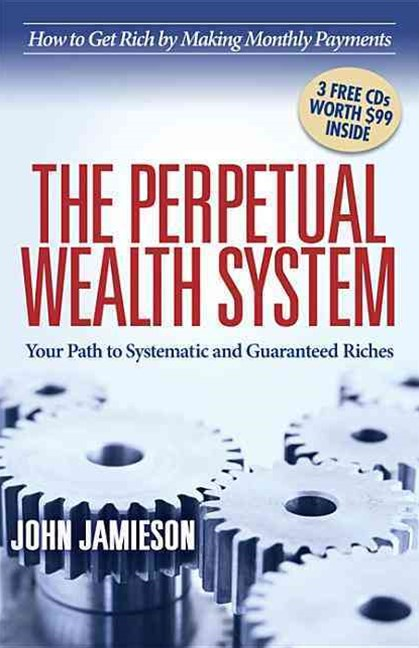 The Perpetual Wealth Systems