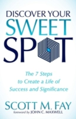 Discover Your Sweet Spot