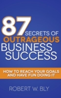 (ebook) 87 Secrets of Outrageous Business Success