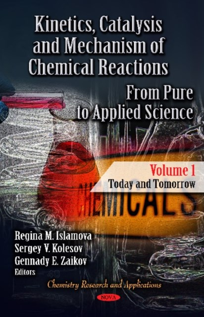 Kinetics, Catalysis & Mechanism of Chemical Reactions: Today & Tomorrow