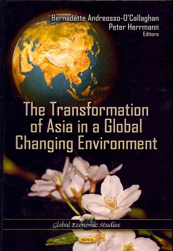 The Transformation of Asia in A Global Changing Environment