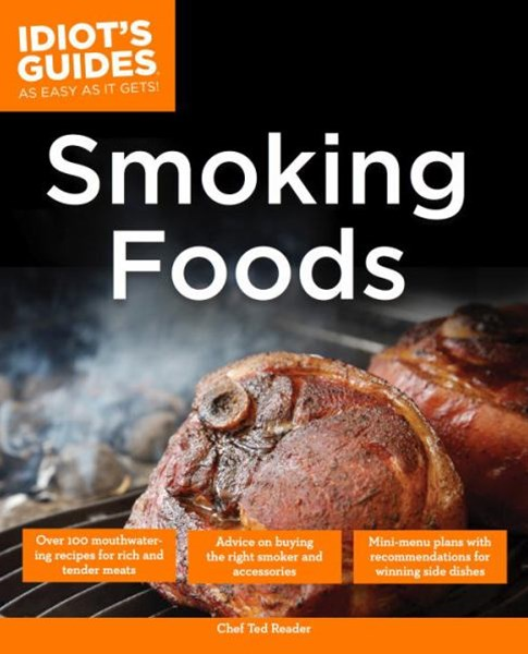 The Complete Idiot's Guide to Smoking Foods