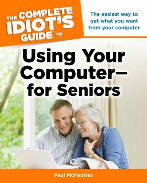 Using Your Computer - For Seniors