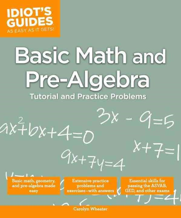 Idiot's Guides - Basic Math and Pre-Algebra