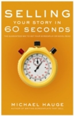 (ebook) Selling Your Story in 60 Seconds