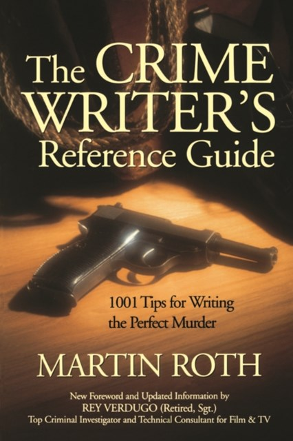 Crime Writers Reference Guide