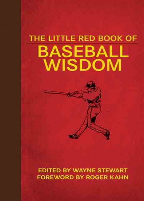 The Little Red Book of Baseball Wisdom