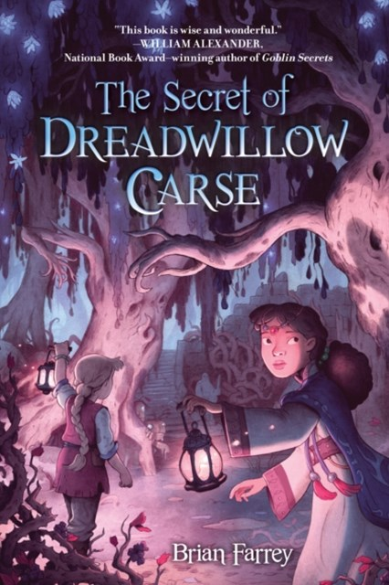 The Secret of Dreadwillow Carse