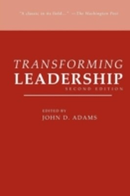 Transforming Leadership, Second Edition