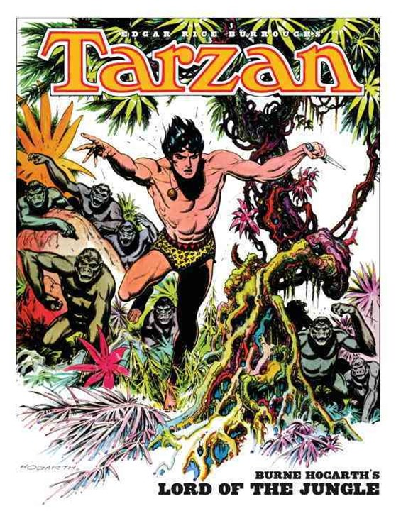 Tarzan - Burne Hogarth's Lord of the Jungle