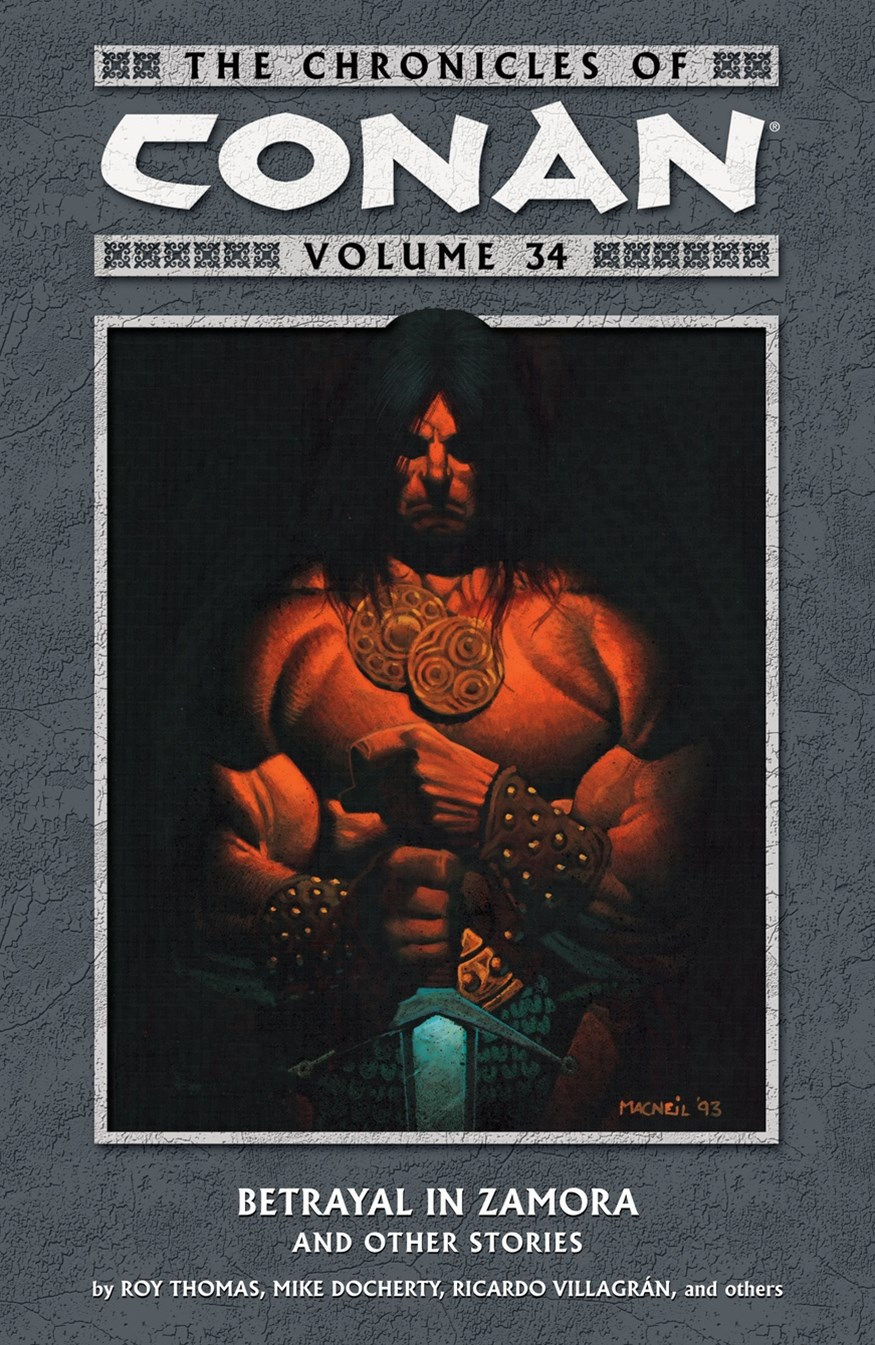 The Chronicles Of Conan Volume 34 Betrayal In Zamora And Other Stories