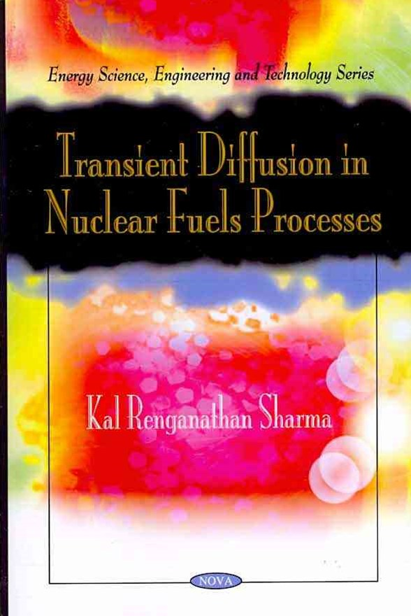 Transient Diffusion in Nuclear Fuels Processes