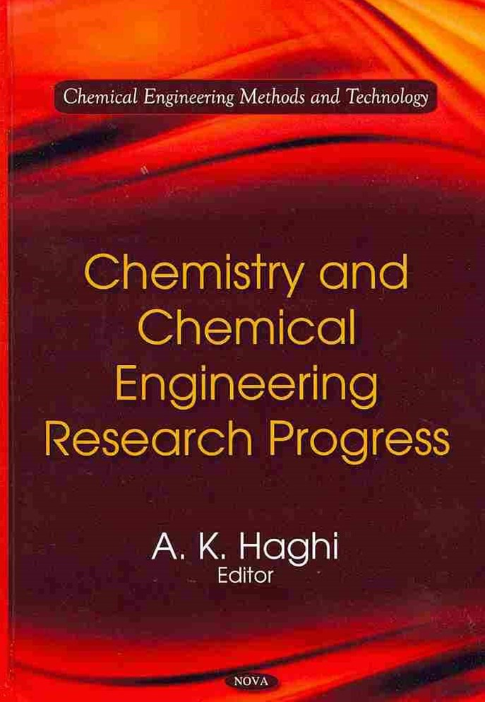 Chemistry and Chemical Engineering Research Progress