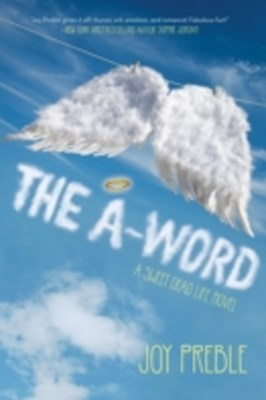 A-Word: A Sweet Dead Life Novel