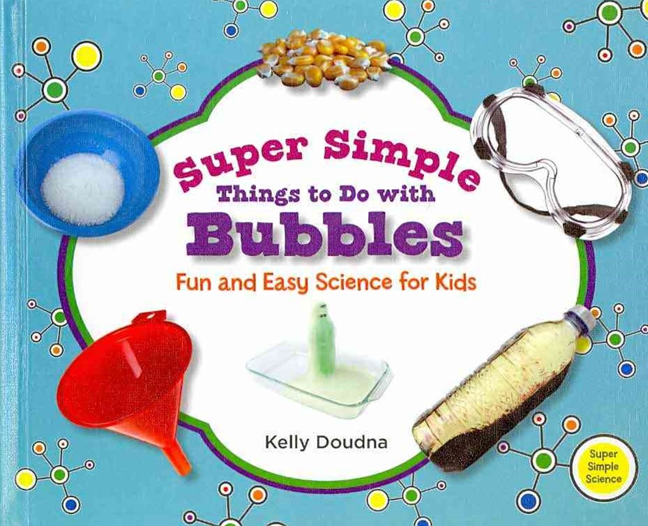 Super Simple Things to Do with Bubbles
