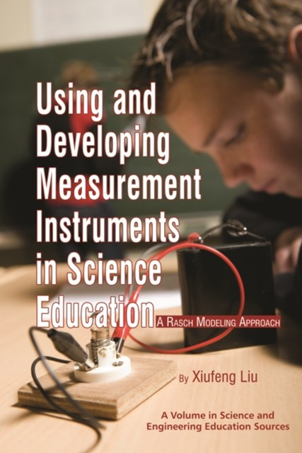 Using and Developing Measurement Instruments in Science Education