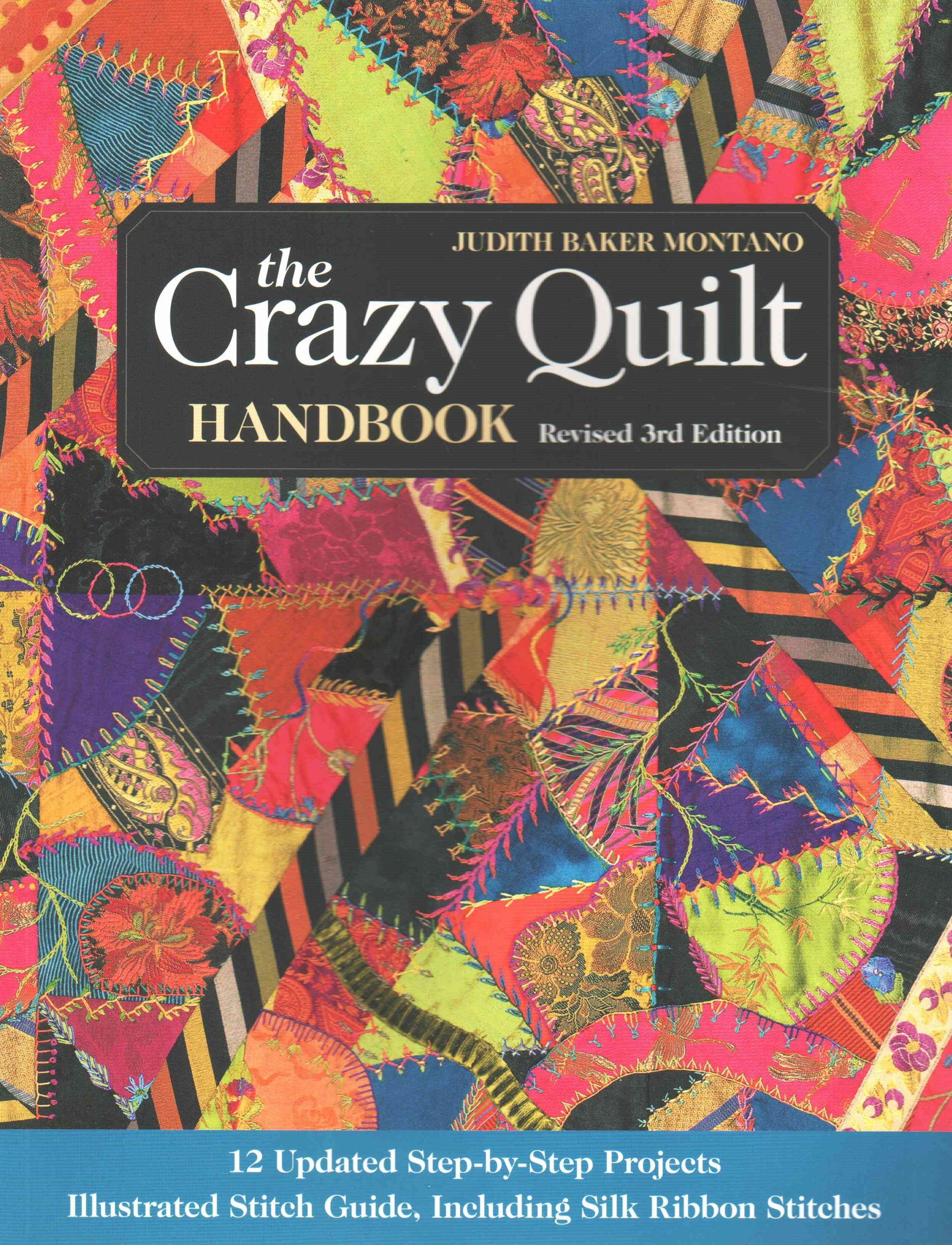 The Crazy Quilt Handbook, Revised