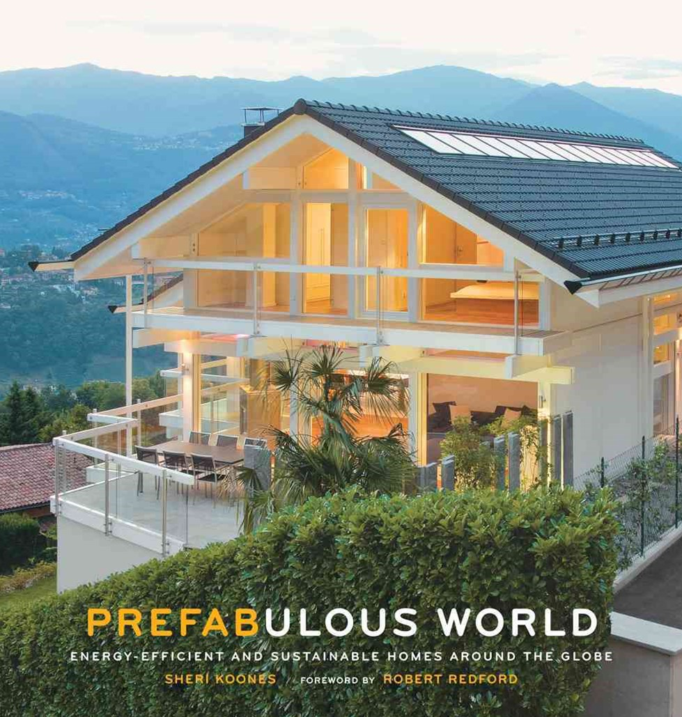 Prefabulous World: Energy-Efficient and Sustainable Homes Around