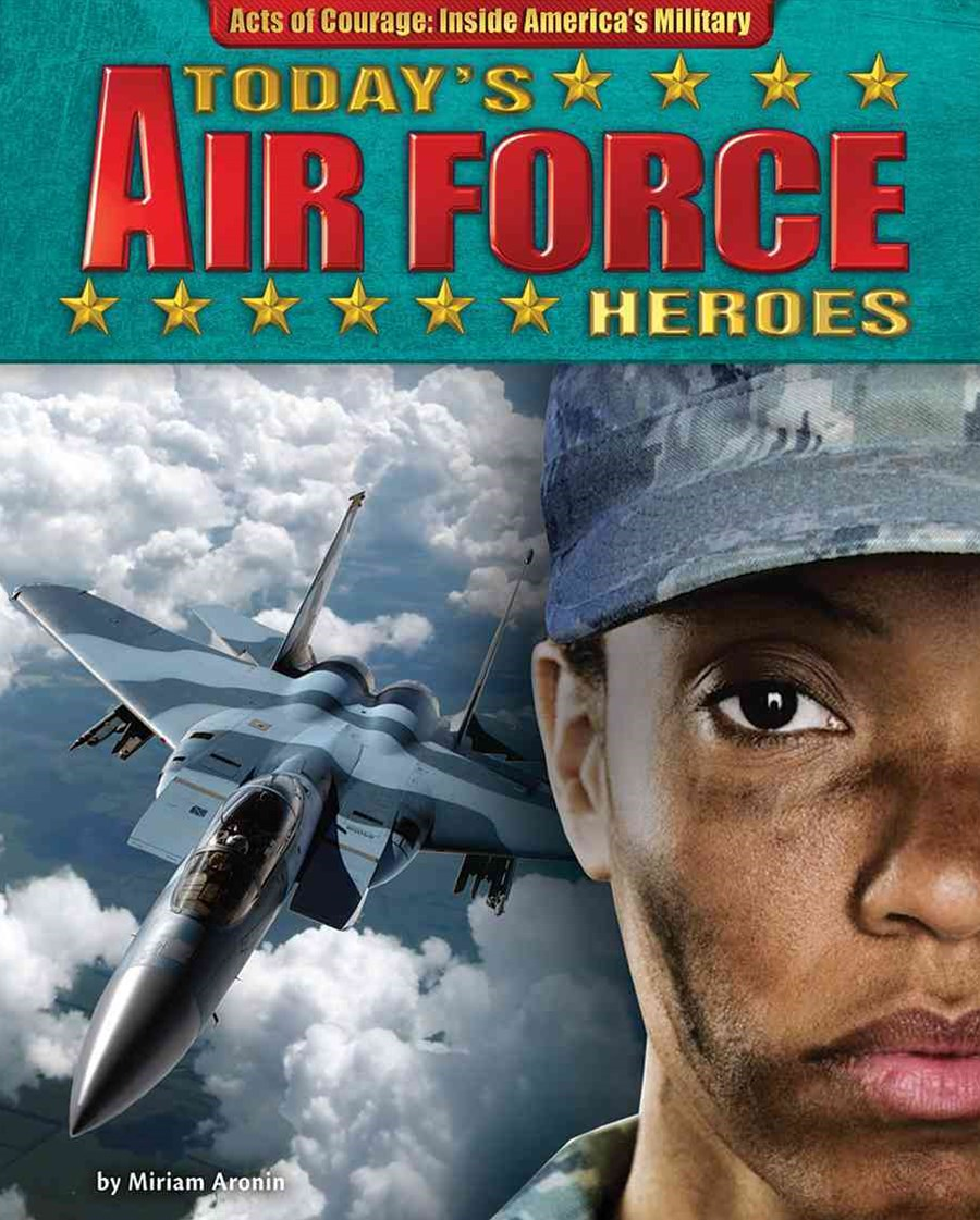Today's Air Force Heroes