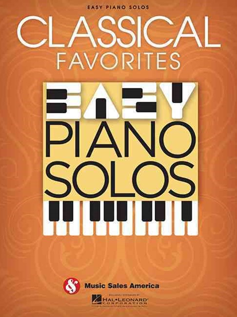 Classical Favorites - Easy Piano Solos