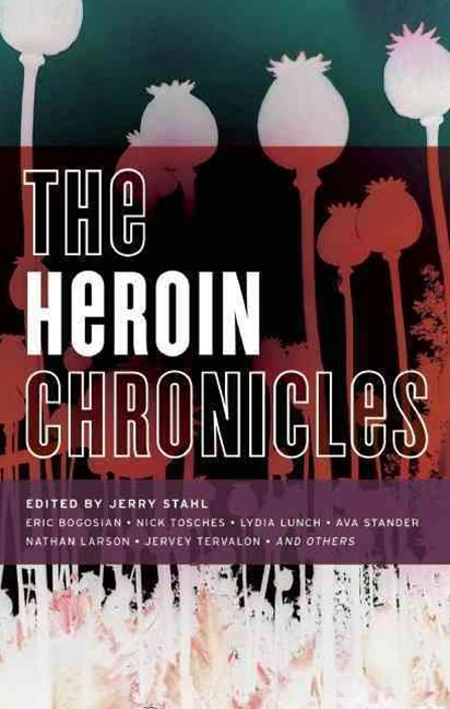 The Heroin Chronicles