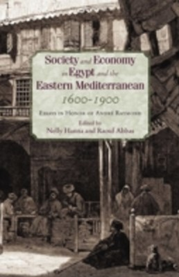 Society and Economy in Egypt and the Eastern Mediterranean 1600-1900
