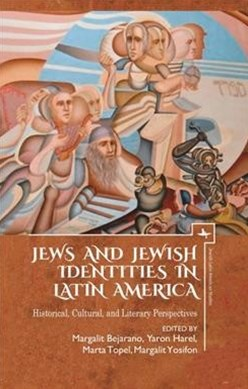 Jews and Jewish Identities in Latin America