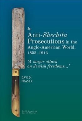 Anti-shechita Prosecutions in the Anglo-american World, 1855-1913