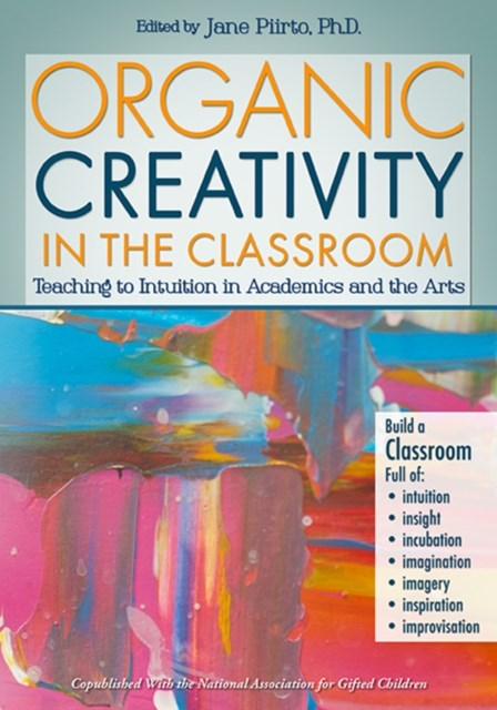 Organic Creativity in the Classroom