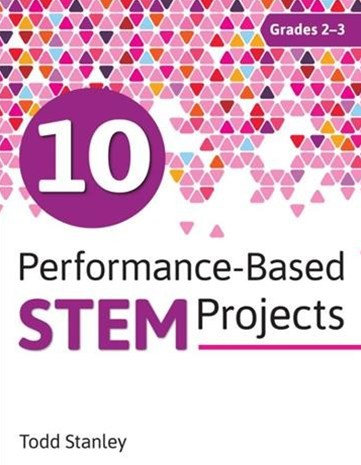 10 Performance-based Stem Projects for Grades 2-3