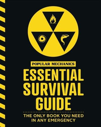The Popular Mechanics Essential Survival Guide